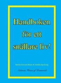 bokomslag Handboken för ett snällare liv