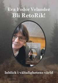 bokomslag Bli RetoRik! : Inblick i vältalighetens värld
