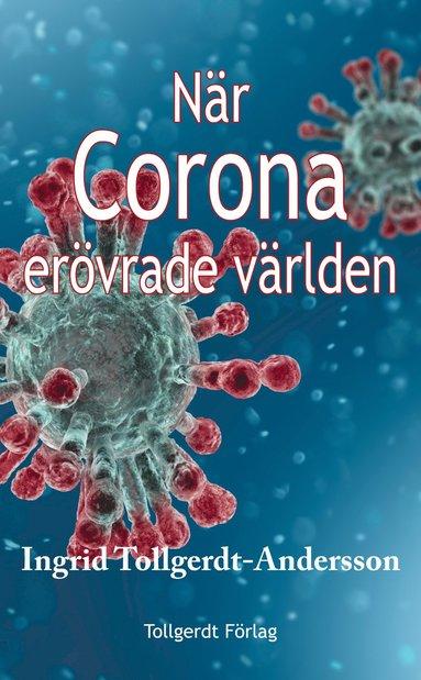 bokomslag När corona erövrade världen
