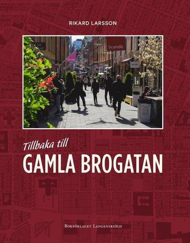 bokomslag Tillbaka till Gamla Brogatan