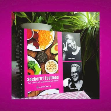 bokomslag Sockerfri Fastfood - det enkla och sockersanerade köket