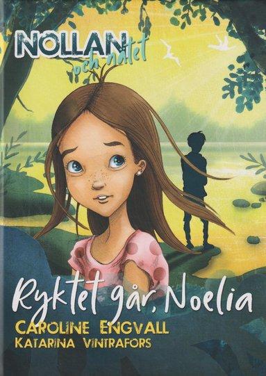 bokomslag Ryktet går, Noelia