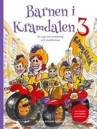 bokomslag Barnen i Kramdalen 3. En saga mot mobbning och utanförskap