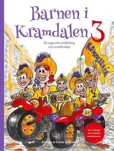 bokomslag Barnen i Kramdalen 3 - en saga mot mobbning och utanförskap