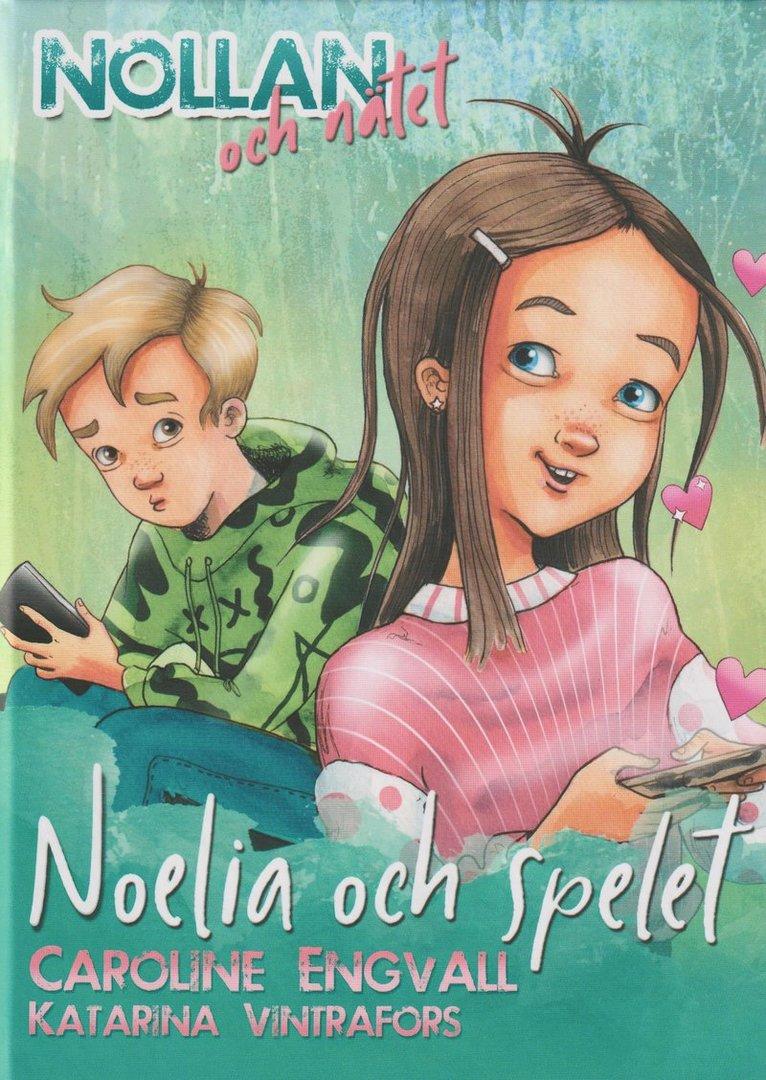 Noelia och spelet 1