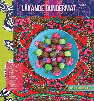 bokomslag Läkande dundermat : en kokbok med livskraft