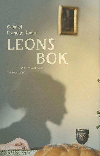 bokomslag Leons bok : en kärlekshistoria