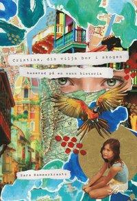 bokomslag Cristina, din vilja bor i skogen : baserad på en sann historia