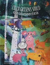 bokomslag Lilla Grisens värld : kusin Gris kommer på besök
