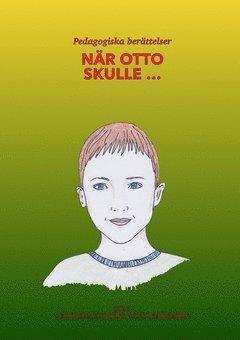 bokomslag När Otto skulle ... Vol 3