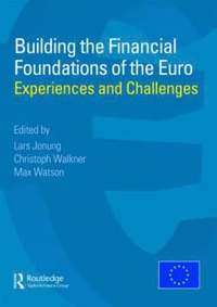 bokomslag Building the Financial Foundations of the Euro
