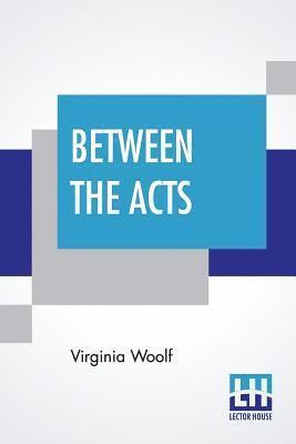 bokomslag Between The Acts