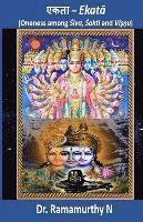 bokomslag Ekataa: Oneness Among Shiva, Shakti and Vishnu
