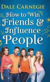 bokomslag How to Win Friends and Influence People
