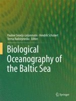 bokomslag Biological Oceanography of the Baltic Sea