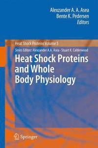 bokomslag Heat Shock Proteins and Whole Body Physiology