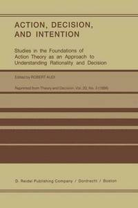 bokomslag Action, Decision, and Intention