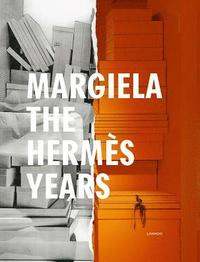 bokomslag Margiela. The Hermes Years