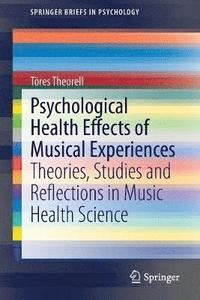 bokomslag Psychological Health Effects of Musical Experiences