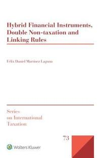 bokomslag Hybrid Financial Instruments, Double Non-Taxation and Linking Rules