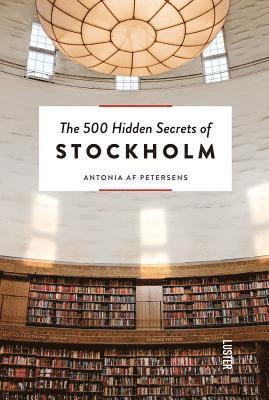 bokomslag The500 Hidden Secrets of Stockholm