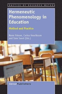 bokomslag Hermeneutic Phenomenology in Education