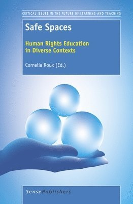 bokomslag Safe Spaces: Human Rights Education in Diverse Contexts