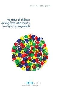 bokomslag The Status of Children Arising from Inter-Country Surrogacy Arrangement