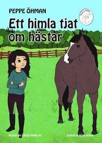 bokomslag Ett himla tjat om hästar
