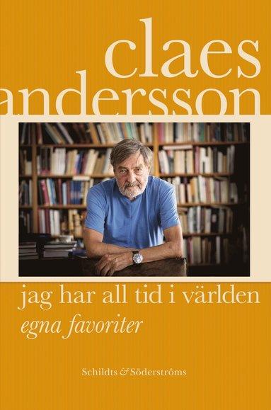bokomslag Jag har all tid i världen : egna favoriter