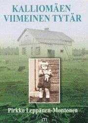 bokomslag Kalliomäen viimeinen tytär : savelan kautta maailmalle