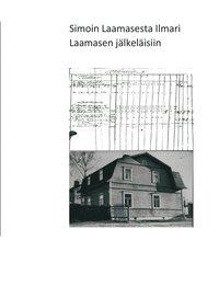 bokomslag Simon Laamaisesta Ilmari Laamasen jalkelaisiin