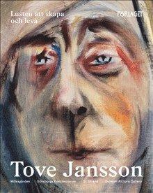 bokomslag Tove Jansson - Lusten att skapa och leva