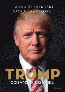 bokomslag Trump och vredens Amerika