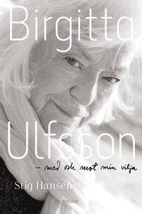 bokomslag Birgitta Ulfsson : med och mot min vilja