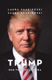 bokomslag President Trump och vredens Amerika