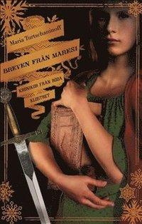 bokomslag Breven från Maresi : krönikor från röda klostret