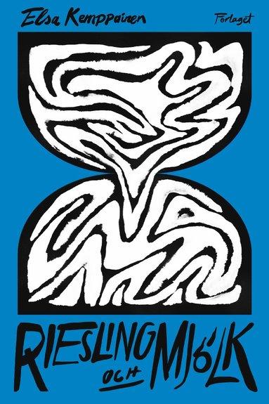 bokomslag Riesling och mjölk