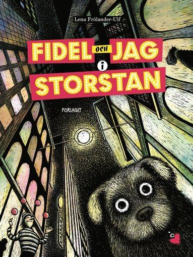 bokomslag Fidel och jag i storstan