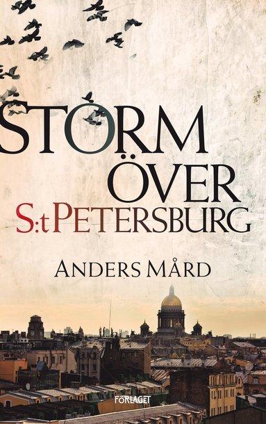 bokomslag Storm över S:t Petersburg