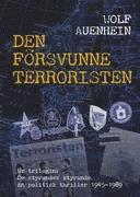 bokomslag Den försvunne terroristen