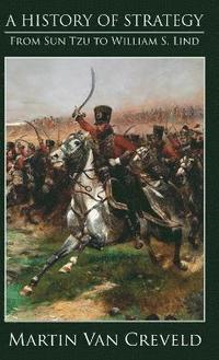 bokomslag A History of Strategy