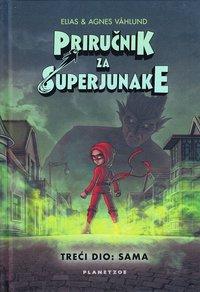 bokomslag Handbok för superhjältar. Ensam (kroatiska)