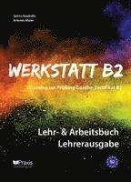 bokomslag Werkstatt B2 - Lehr- & Arbeitsbuch Lehrerausgabe