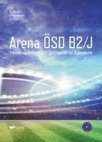 bokomslag Arena ÖSD B2/J