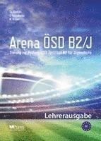 bokomslag Arena ÖSD B2/J: Lehrerausgabe