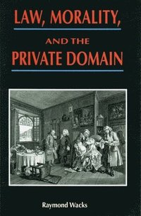 bokomslag Law, Morality, and the Private Domain