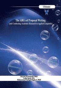 bokomslag The ABCs of Proposal Writing: & Conducting Academic Research in Applied Linguistics