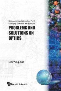 bokomslag Problems And Solutions On Optics