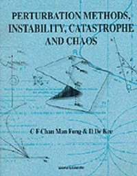 bokomslag Perturbation Methods, Instability, Catastrophe And Chaos